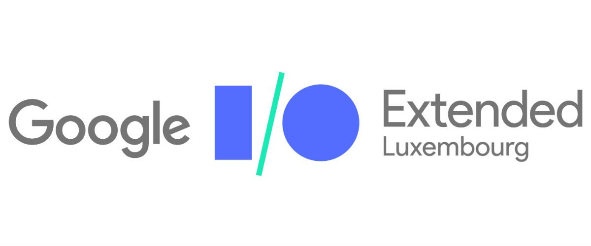 Google IO Extended Luxembourg 2017